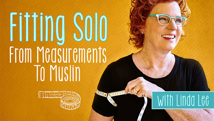 New Craftsy Course: Fitting Solo!